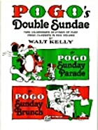 Pogo's Double Sundae by Walt Kelly