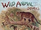 Wild Animal Stories (Panorama Picture Book)…