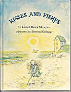 Kisses and fishes by Liesel Moak Skorpen