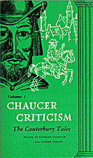 Chaucer Criticism by Richard J. Schoeck