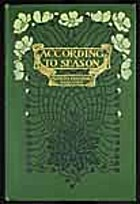 According to season by Frances Theodora…
