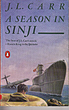 A Season in Sinji av J. L. Carr