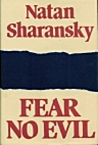 Fear No Evil by Natan Sharansky