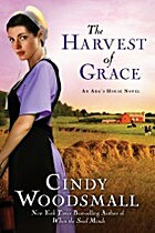 The Harvest of Grace: Book 3 in the…