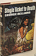Single Ticket to Death by George Bellairs