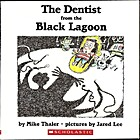 The Dentist from the Black Lagoon by Mike…
