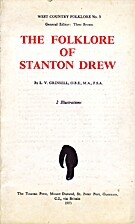 The Folklore of Stanton Drew by L. V.…