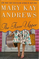 cover image of the fixer upper by mary kay andrews