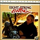 Eight String Swing [sound recording] by Mike…