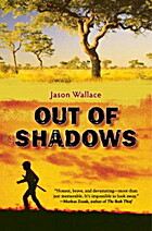 Out of Shadows by Jason Wallace