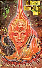 Burn Witch Burn by A. Merritt