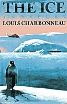 The Ice by Louis Charbonneau