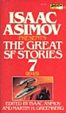 Isaac Asimov Presents The Great SF Stories 7…
