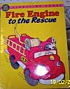 Fire Engine to the Rescue (Storytime Books)…