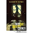 Into the Darkest Corner av Elizabeth Haynes