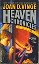Heaven Chronicles by Joan D. Vinge
