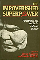 The Impoverished Superpower: Perestroika and…