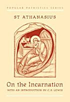On the Incarnation: De Incarnatione Verbi…