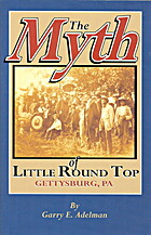 The Myth of Little Round Top: Gettysburg, Pa…