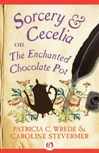 cover art for Sorcery & Cecelia, featuring the silhouette of a chocolate pot and a painting of a few flowers against a parchment background, with a quill pen and a pot of ink arrayed overtop