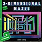 3-Dimensional Mazes by Larry Evans