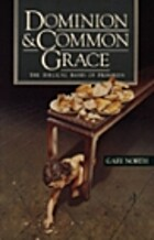 Dominion & Common Grace: The Biblical Basis…