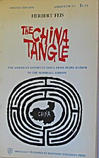 The China Tangle: The American Effort in…