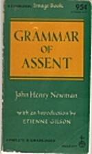 An Essay in Aid of a Grammar Of Assent by…