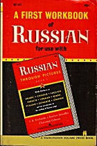 A First Workbook of Russian for Use with…