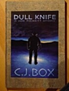 Dull Knife by C. J. Box