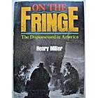 On the Fringe: The Dispossessed in America…