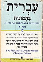 Hebrew Through Pictures by I. A. Richards