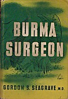 Burma Surgeon by Gordon S. Seagrave