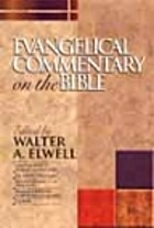 Evangelical Commentary on the Bible (Baker…