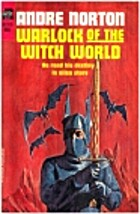 Warlock of the Witch World by Andre Norton