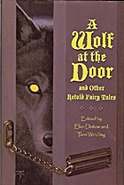 A Wolf at the Door and Other Retold Fairy…