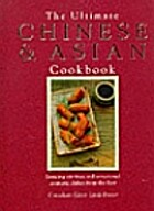 The Ultimate Chinese & Asian Cookbook by…