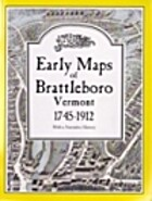 Early maps of Brattleboro, Vermont,…