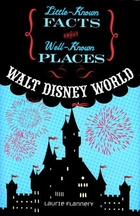 Walt Disney World Little Known Facts About…