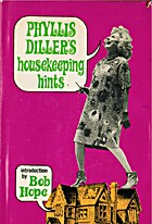 Phyllis Diller's housekeeping hints by…