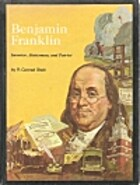 Benjamin Franklin: inventor, statesman, and…