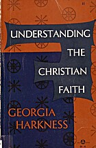 Understanding the Christian Faith by Georgia…