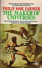 The Maker of Universes by Philip José…