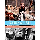 Animalish (Kindle Single) by Susan Orlean