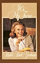 It's My Turn by Ruth Bell Graham