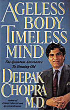 Ageless Body, Timeless Mind: The Quantum…