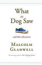 What the Dog Saw: And Other Adventures by…