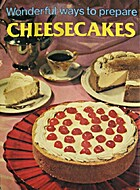 Wonderful Ways to Prepare Cheesecakes by Jo…