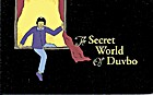 Secret World of Duvbo: A Magical Story About A Perfectly Ordinary World
