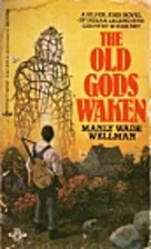The Old Gods Waken by Manly Wade Wellman